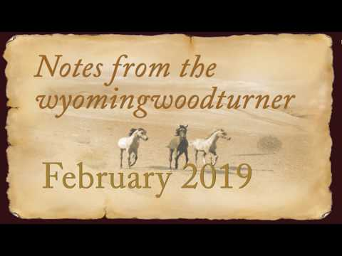 Notes from the Wyomingwoodturner February 2019  Sam Angelo